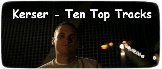 Kerser – Ten Top Tracks
